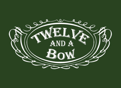Twelve and a Bow